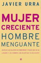 MUJER CRECIENTE, HOMBRE MENGUANTE (EBOOK)