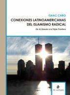 CONEXIONES LATINOAMERICANAS DE ISLAMISMO RADICAL (EBOOK)