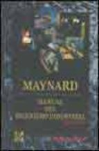 MAYNARD. MANUAL DEL INGENIERO INDUSTRIAL
