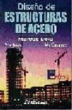 DISEÑO DE ESTRUCTURAS DE ACERO: METODO LRFO (2ª ED.) (INCLUYE DIS KETTE)