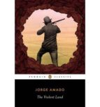 The Violent Land (Penguin Classics)