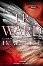 Immortal: A Novel of the Fallen Angels