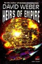 Heirs Of Empire (Dahak series)