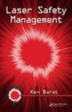Laser Safety Management (Optical Science and Engineering)
