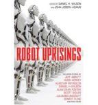 Robot Uprisings (English Edition)