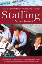 HOW TO OPEN&OPERATE A FINANCIALLY SUCCESSFUL STAFFING SERVICE BUSINESS (EBOOK)