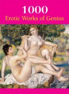 1000 Erotic Works of Gnius (The Book)