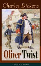 Oliver Twist: Clásicos de la literatura