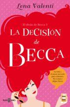La decisión de Becca (El diván de Becca 3)