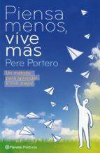 PIENSA MENOS, VIVE MÁS (EBOOK)