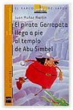 El pirata Garrapata llega a pie al templo de Abu Simbel (Barco de Vapor Naranja)