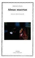 Almas muertas (Letras Universales)