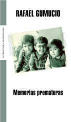 Memorias prematuras (Literatura Random House)