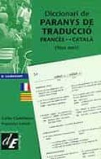 DICCIONARI DE PARANYS DE TRADUCCIO FRANCES CATALPA, FAUX AMIS