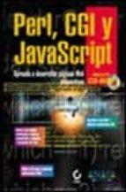 PERL, CGI Y JAVA SCRIPT (INCLUYE CD-ROM)