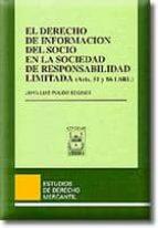 EL DERECHO DE INFORMACION DEL SOCIO EN LA SOCIEDAD LIMITADA (ARTS . 51 Y 86 LSRL)