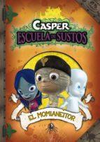 EL MOMIANEITOR (CASPER, ESCUELA DE SUSTOS 3) (EBOOK)