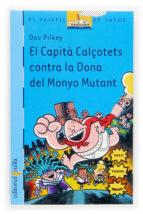 El Capità Calçotets contra la Dona del Monyo Mutant (Barco de Vapor Azul)