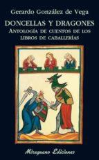 Doncellas y dragones (Libros de los Malos Tiempos)