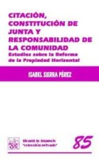 CITACIÓN , CONSTITUCIÓN DE JUNTA Y RESPONSABILIDAD DE LA COMUNIDAD (EBOOK)