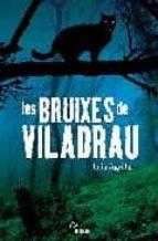 LES BRUIXES DE VILADRAU