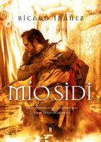 Mio Sidi: Regresa el Cid Campeador