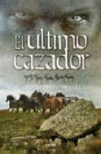 El último cazador (Novela)