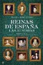 Reinas de España - las austrias (Historia (la Esfera))