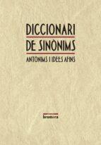 DICCIONARI DE SINONIMS, ANTONIMS I IDEES AFINS