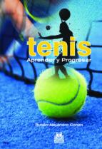 Tenis.: Aprender y Progresar