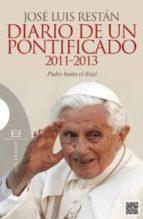 Diario De Un Pontificado. 2011-2013 (Ensayo)