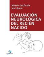 EVALUACIÓN NEUROLÓGICA DEL RECIÉN NACIDO (EBOOK)