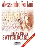 Heavenly Switchboard (english edition)