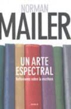 Un arte espectral (reflexiones sobre la escritura)