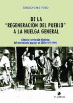 """DE LA""""REGENERACIÓN""""DEL PUEBLO A LA HUELGA GENERAL (EBOOK)"""