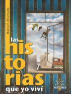 LAS HISTORIAS QUE YO VIVÍ (EBOOK)