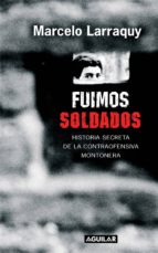 FUIMOS SOLDADOS (EBOOK)