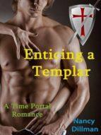 Enticing A Templar (English Edition)