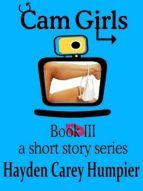 CAM GIRLS-BOOK III (EBOOK)