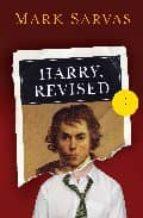 Harry, Revised: A Novel