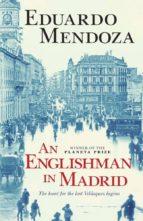 An Englishman in Madrid (English Edition)