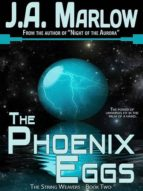 The Phoenix Eggs (The String Weavers - Book 2) (English Edition)