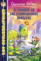 El planeta de los cosmosaurios rebeldes: Cosmorratones 5 (Geronimo Stilton)