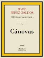 Cánovas (Episodios Nacionales - Quinta serie nº 6)
