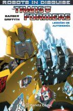 Transformers Robots in Disguise nº01: Lección de autonomía (Independientes USA)