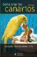 COMO CRIAR LOS CANARIOS