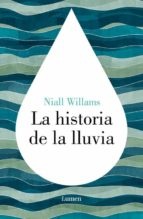 La Historia De La Lluvia (LUMEN)