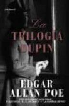 La trilogía Dupin (OTROS LIB. EN EXISTENCIAS S.BARRAL)