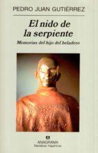 El nido de la serpiente: Memorias del hijo del heladero (Narrativas hispánicas)