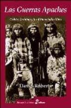 Las guerras apaches (Ensayo histórico)